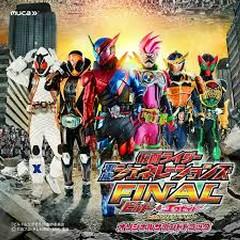 Kamen Rider Heisei Generations Final: Build & Ex-Aid with Legend Riders Original Soundtrack CD1