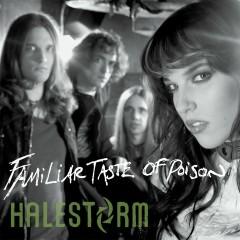 Familiar Taste of Poison (Deluxe Single) - Halestorm