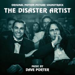The Disaster Artist (Original Motion Picture Soundtrack) - Dave Porter