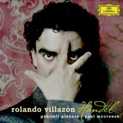 Handel - Rolando Villazon, Gabrieli Players, Paul McCreesh