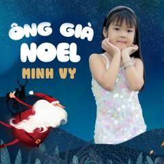 Ông Già Noel (Single) - Bé Minh Vy