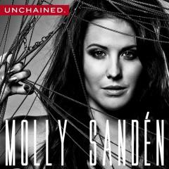 Unchained - Molly Sandén