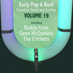 Early Pop & Rock Hits, Essential Tracks and Rarities, Vol. 19 - Various Artists