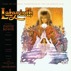 Labyrinth (From The Original Soundtrack Of The Jim Henson Film) - David Bowie, Trevor Jones