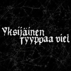 Yksijäinen / Tyyppaa viel - Eevil Stöö