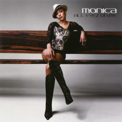 All Eyez On Me EP - Monica