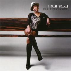 All Eyez On Me EP - Monica