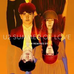 Summer Of Love (Club Remixes) - U2
