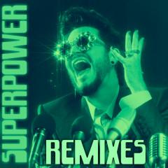 Superpower (Remixes) - Adam Lambert