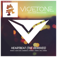 Heartbeat (The Remixes) - Vicetone, Collin McLoughlin, Rogue, Rameses B, PIXL