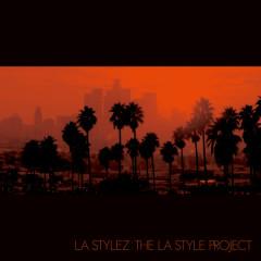 The LA Style Project - LA Stylez