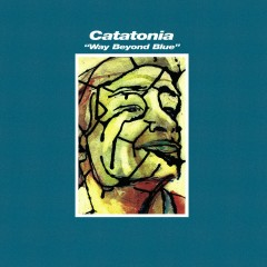 Way Beyond Blue - Catatonia