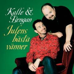 Julens bästa vänner - Kalle Moraeus, Bengan Janson