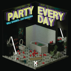 Party Everyday - Will Sparks, Cat Dealers