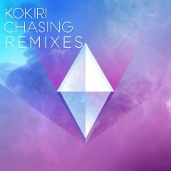 Chasing (Remixes) - Kokiri