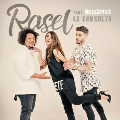 La consulta (feat. Bebe & Xantos) - Rasel, Bebe, Xantos