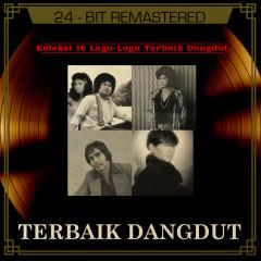 Koleksi 16 Lagu Lagu Terbaik Dangdut - Various Artists