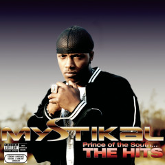 Prince Of The South...The Hits - Mystikal