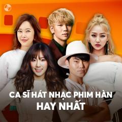 Ca Sĩ Hát Nhạc Phim Hàn Quốc Hay Nhất