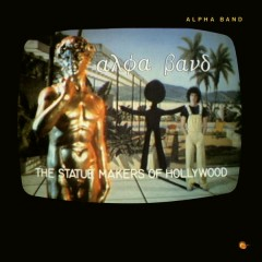 The Statue Makers of Hollywood - The Alpha Band