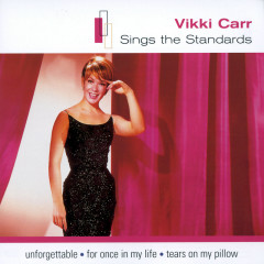 Sings The Standards - Vikki Carr