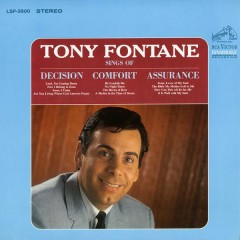Sings of Decision, Comfort, Assurance - Tony Fontane