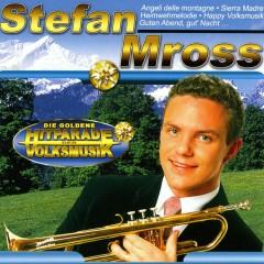 Die Goldene Hitparade der Volksmusik - Stefan Mross