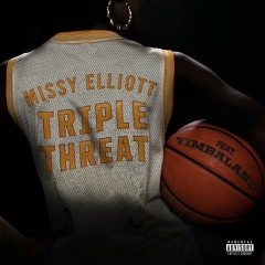 Triple Threat (feat. Timbaland) - Missy Elliott