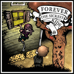 Forever The Sickest Kids - Forever The Sickest Kids