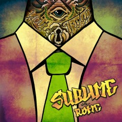Yours Truly - Sublime With Rome