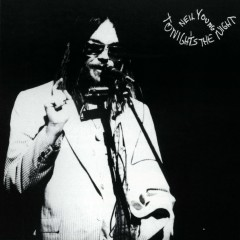 Tonight's the Night - Neil Young