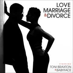Love, Marriage‎ & Divorce - Toni Braxton, Im Soo Jung