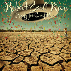 Ready For Confetti - Robert Earl Keen
