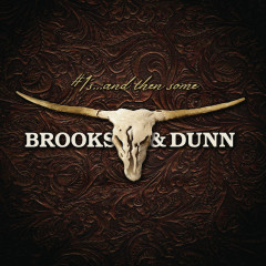 #1s ... and then some - Brooks & Dunn