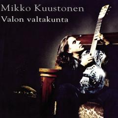 Valon Valtakunta - Mikko Kuustonen