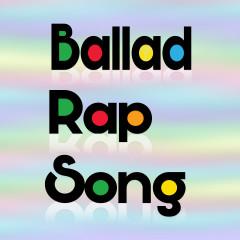 Ballad Rap Song - San E