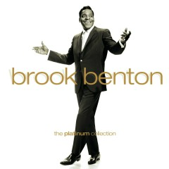 The Platinum Collection - Brook Benton