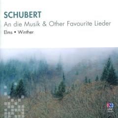 Schubert: An die Musik & Other Favourite Lieder - Lauris Elms, John Winther
