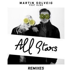 All Stars (Remixes) - Martin Solveig, Alma