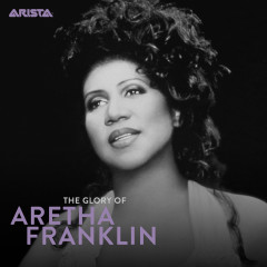 The Glory of Aretha: 1980-2014 - Aretha Franklin