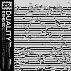 Duality Remixed - Duke Dumont