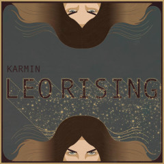 Leo Rising - Karmin
