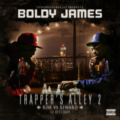 Trapper's Alley 2: Risk vs. Reward - Boldy James