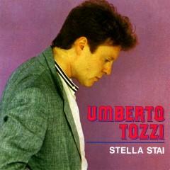 Stella stai/Gloria - Umberto Tozzi