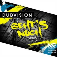 Geht's Noch - DubVision