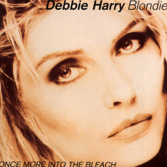 Once More Into The Bleach - Blondie, Debbie Harry