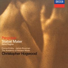 Pergolesi: Stabat Mater; Salve Regina - Emma Kirkby, James Bowman, The Academy of Ancient Music, Christopher Hogwood