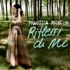 Riflessi di me - Francesca Michielin
