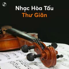 Nhạc Hòa Tấu Thư Giãn