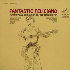 Fantastic Feliciano - José Feliciano